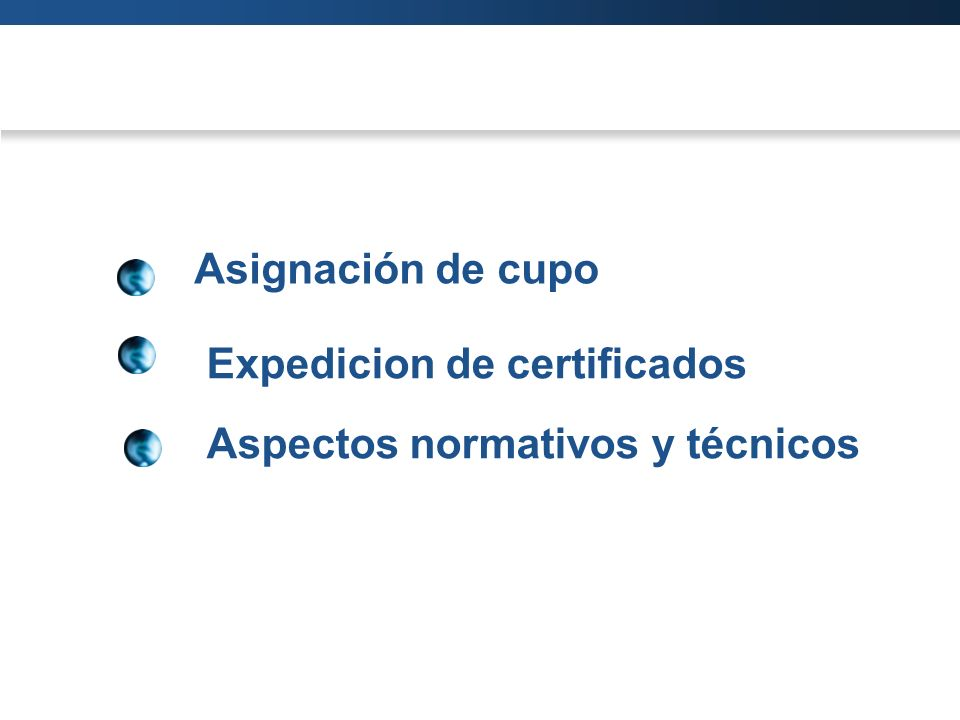 Asignación de cupo Expedicion de certificados Aspectos normativos y técnicos