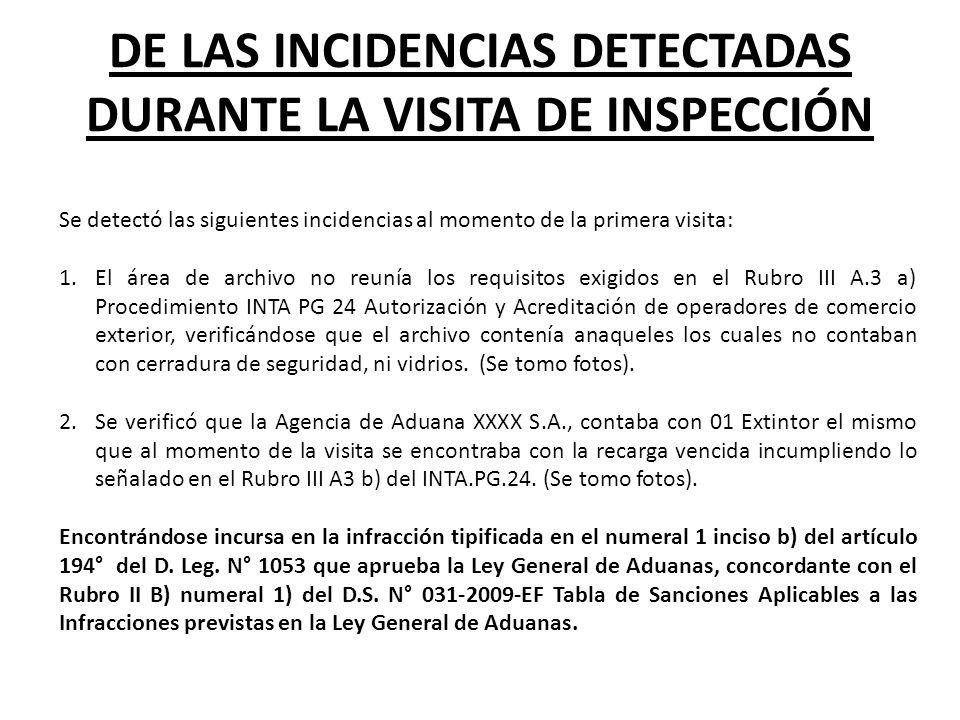 DE LAS INCIDENCIAS DETECTADAS DURANTE LA VISITA DE INSPECCIÓN
