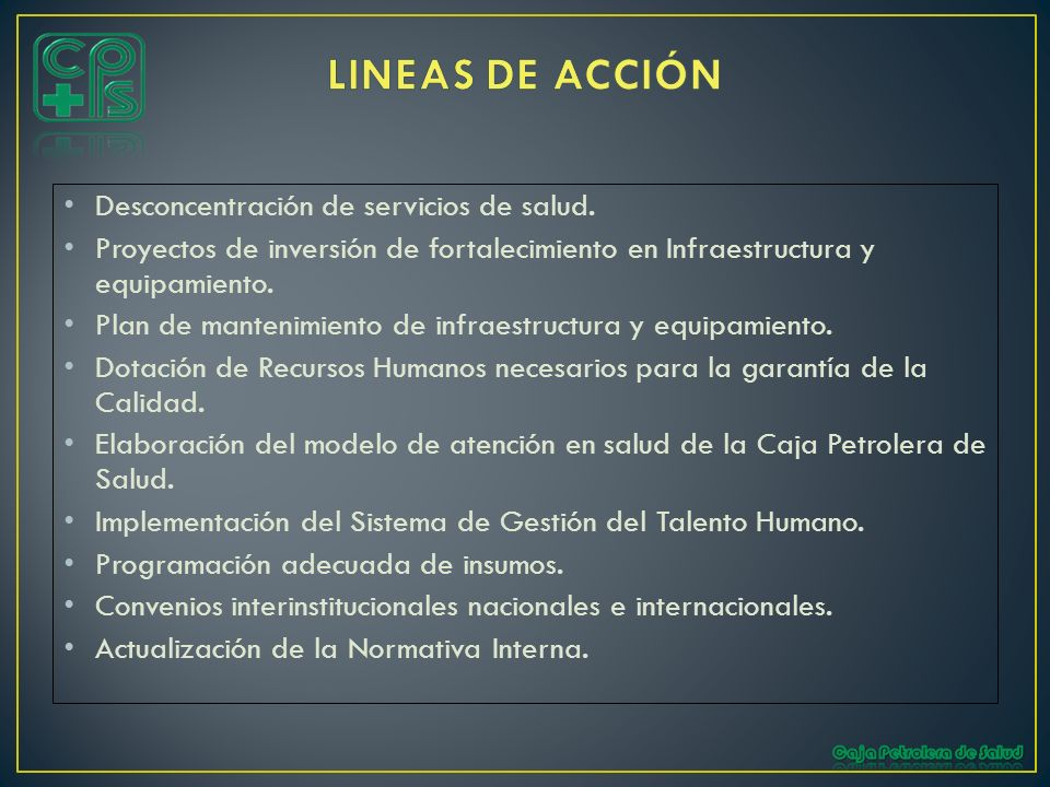 LINEAS DE ACCIÓN Desconcentración de servicios de salud.