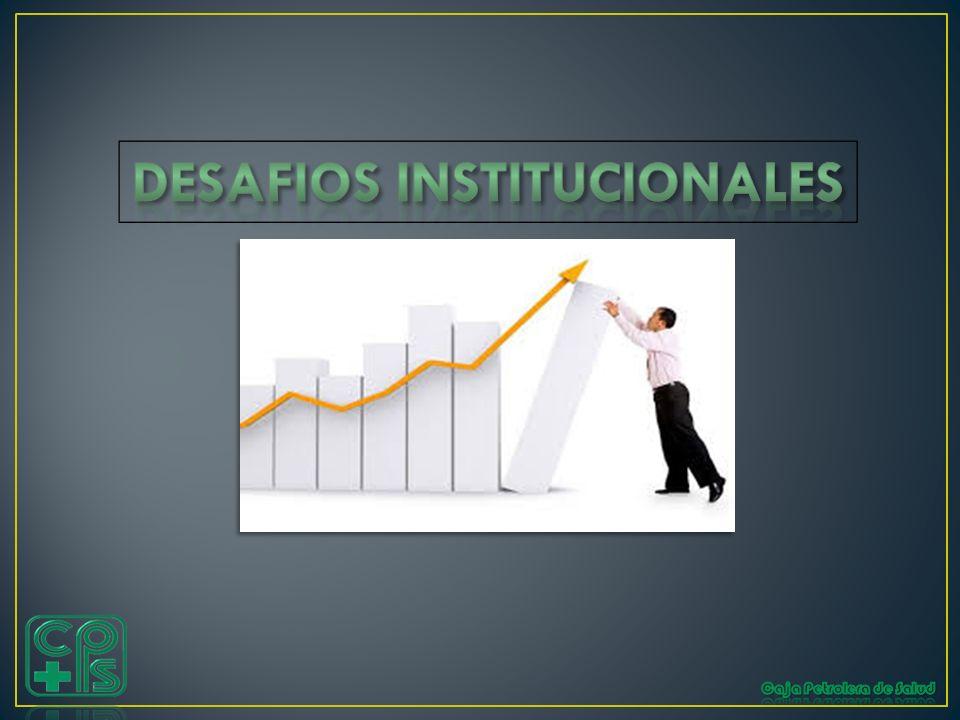 DESAFIOS INSTITUCIONALES