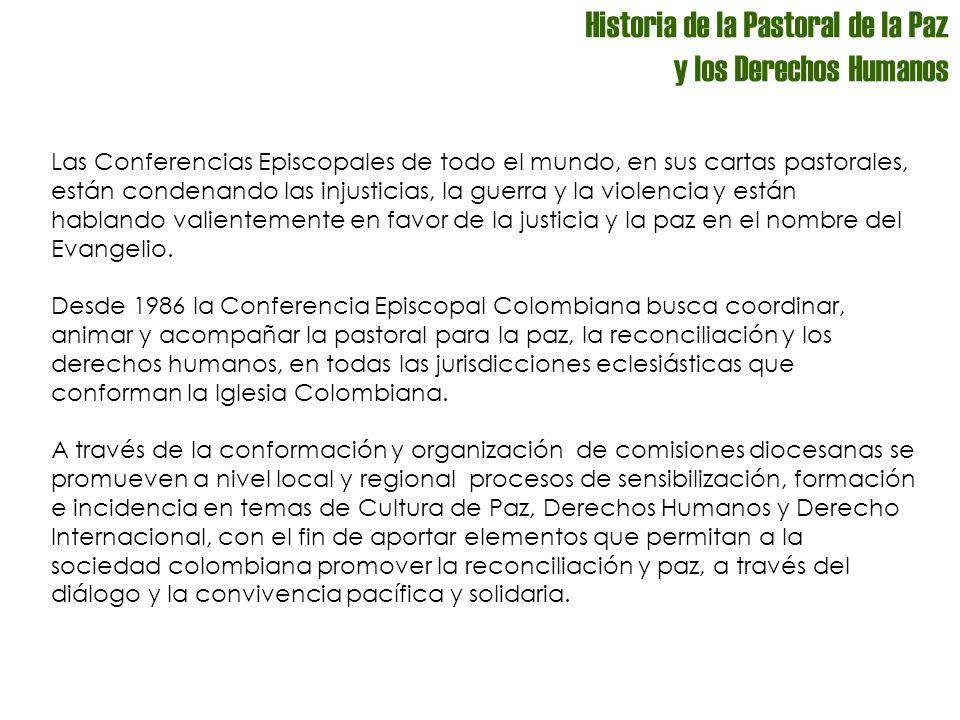 Historia de la Pastoral de la Paz y los Derechos Humanos