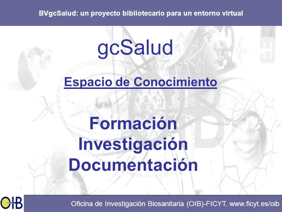 gcSalud Formación Investigación Documentación Espacio de Conocimiento