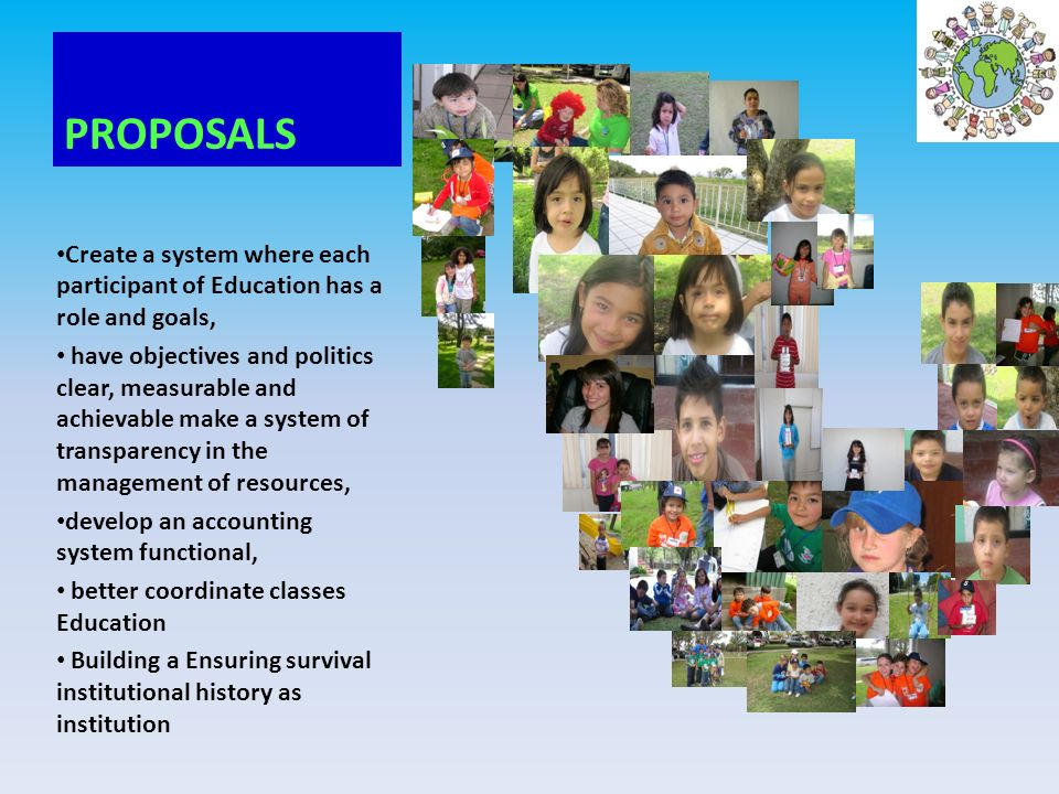 PROPOSALS Create a system where each participant of Education has a role and goals,