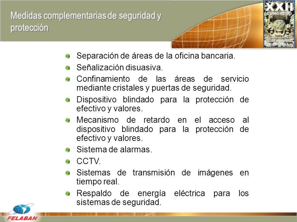 Medidas complementarias de seguridad y protección