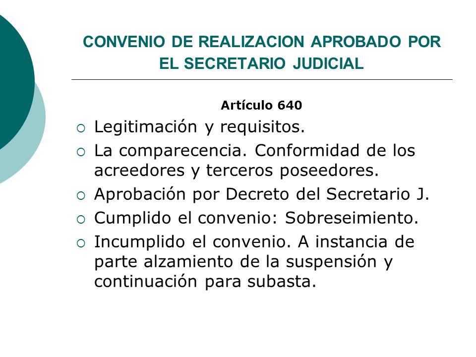 CONVENIO DE REALIZACION APROBADO POR EL SECRETARIO JUDICIAL