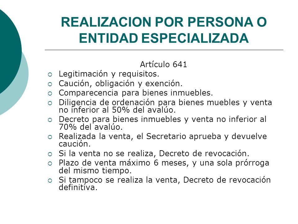 REALIZACION POR PERSONA O ENTIDAD ESPECIALIZADA