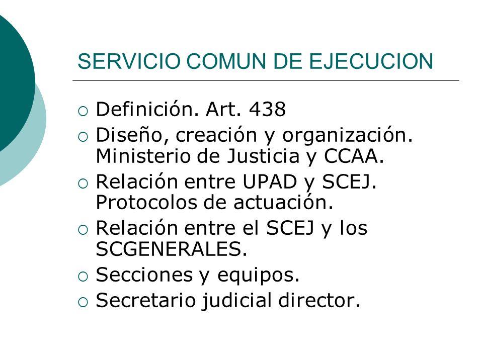 SERVICIO COMUN DE EJECUCION