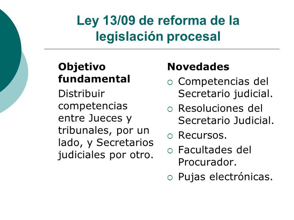 Ley 13/09 de reforma de la legislación procesal