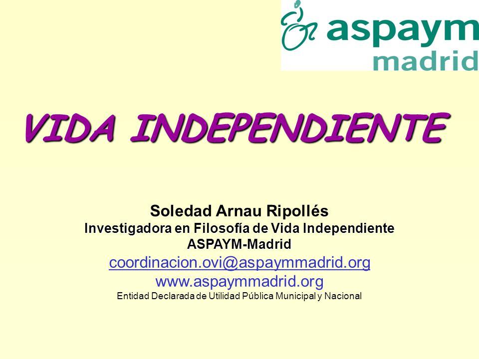 VIDA INDEPENDIENTE Soledad Arnau Ripollés