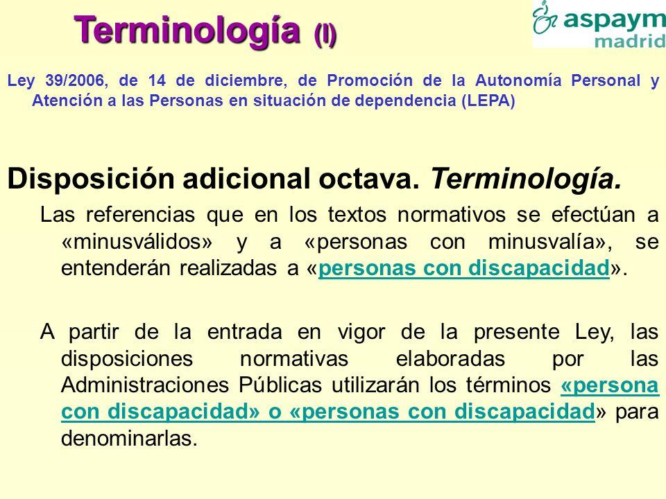Terminología (I) Disposición adicional octava. Terminología.