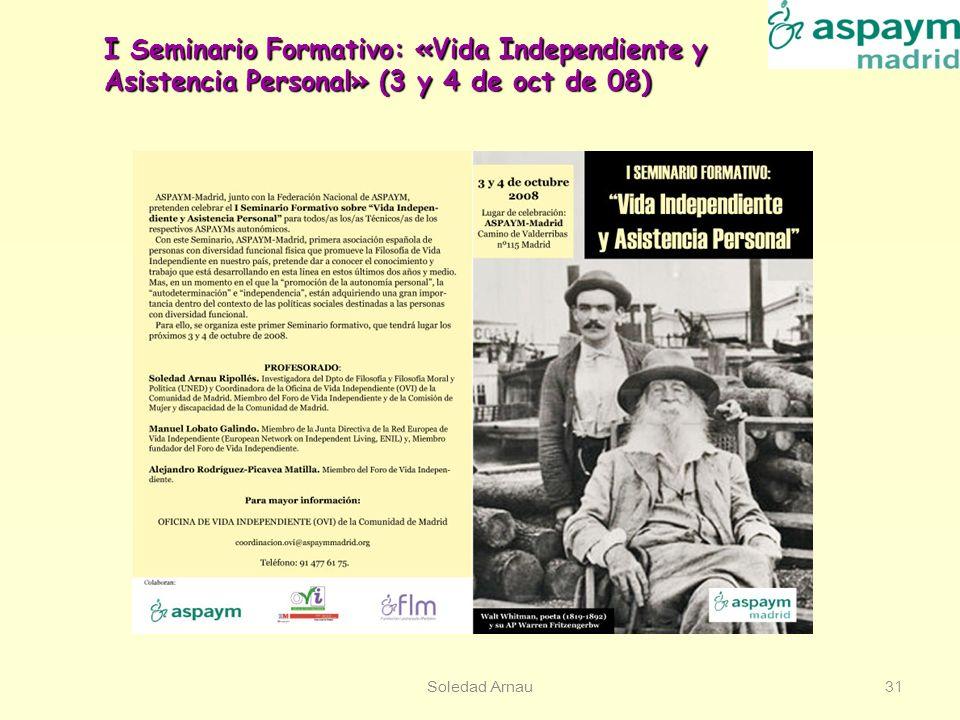 I Seminario Formativo: «Vida Independiente y Asistencia Personal» (3 y 4 de oct de 08)