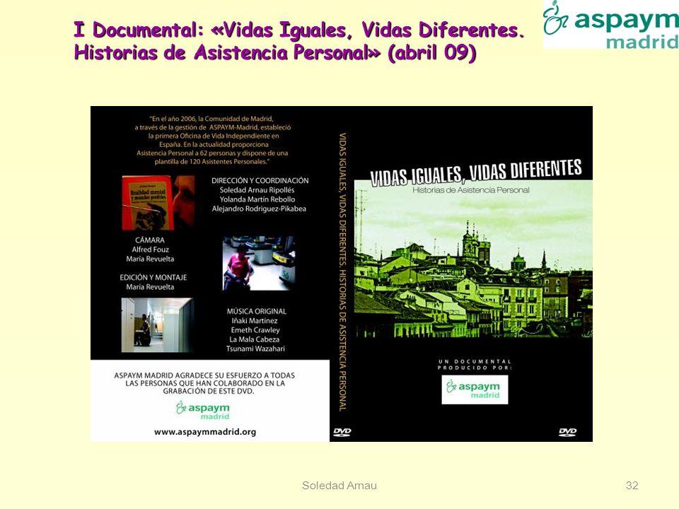 I Documental: «Vidas Iguales, Vidas Diferentes