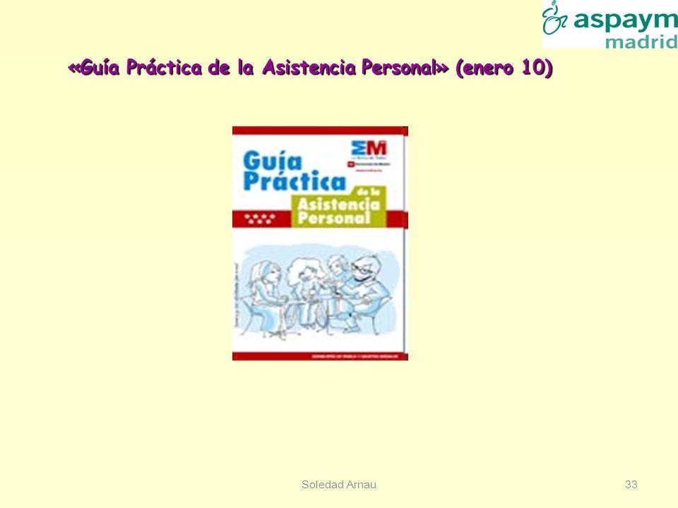 «Guía Práctica de la Asistencia Personal» (enero 10)