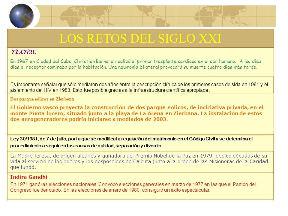 LOS RETOS DEL SIGLO XXI TEXTOS: