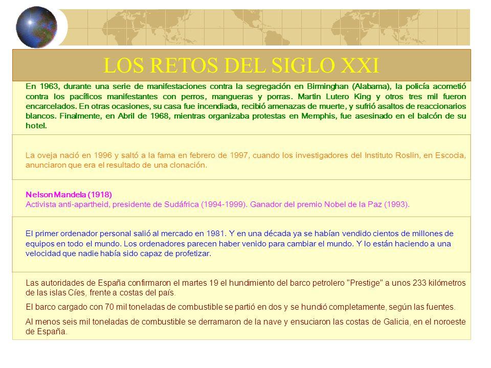 LOS RETOS DEL SIGLO XXI