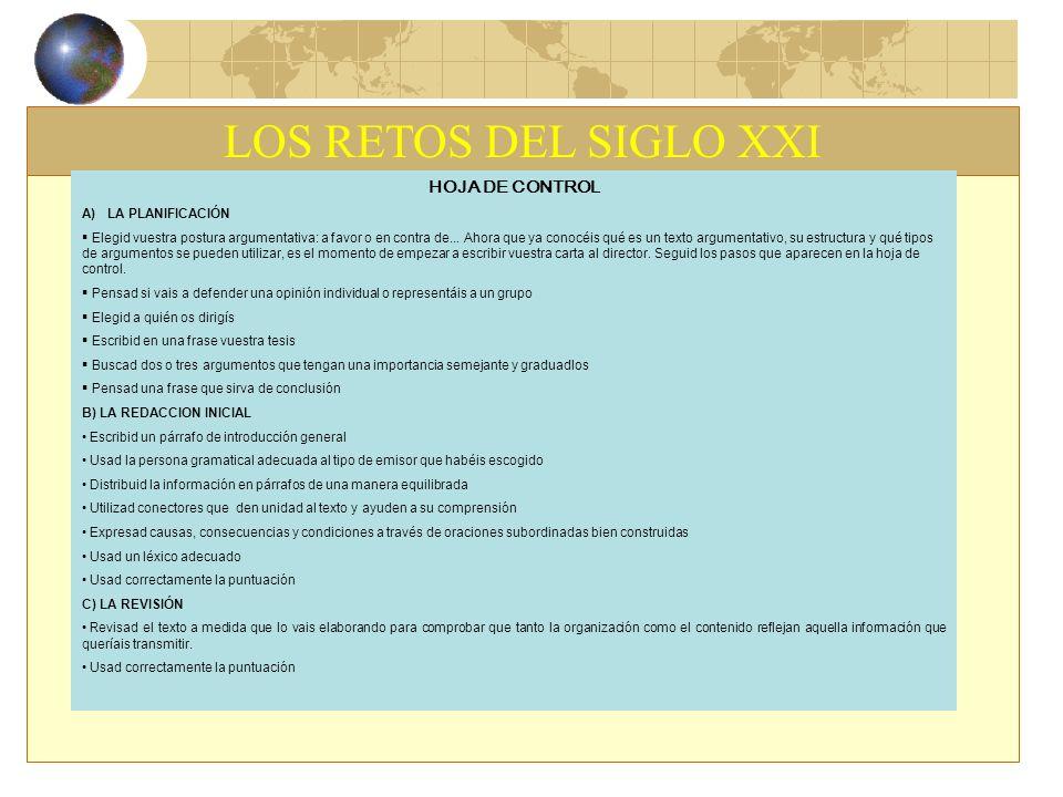 LOS RETOS DEL SIGLO XXI HOJA DE CONTROL A) LA PLANIFICACIÓN