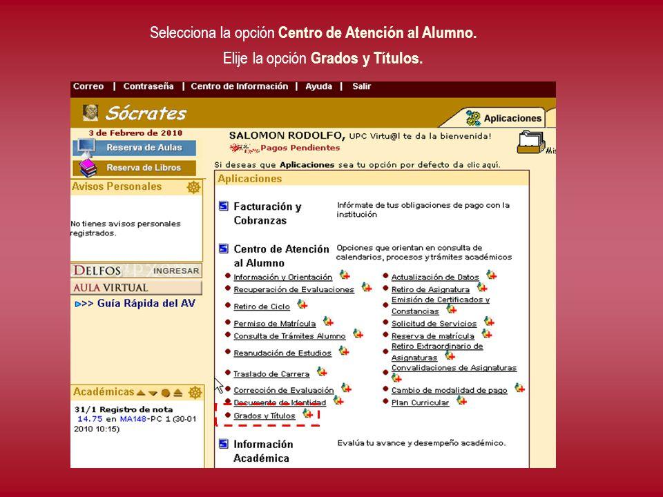 Selecciona la opción Centro de Atención al Alumno.