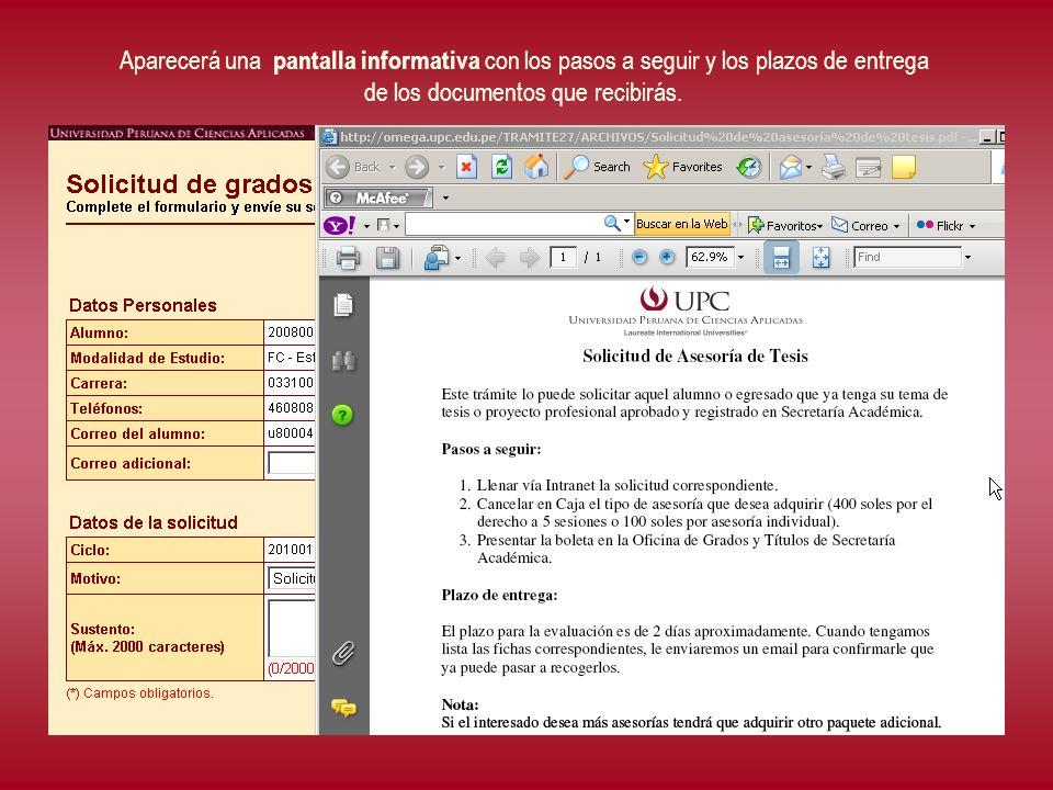 Aparecerá una pantalla informativa con los pasos a seguir y los plazos de entrega de los documentos que recibirás.