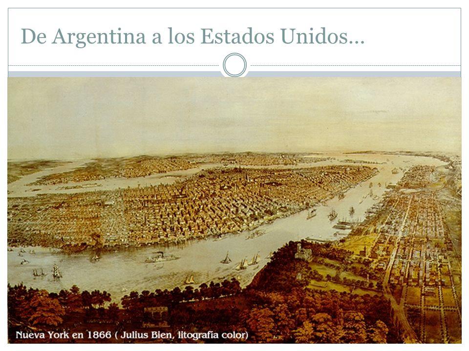 De Argentina a los Estados Unidos…