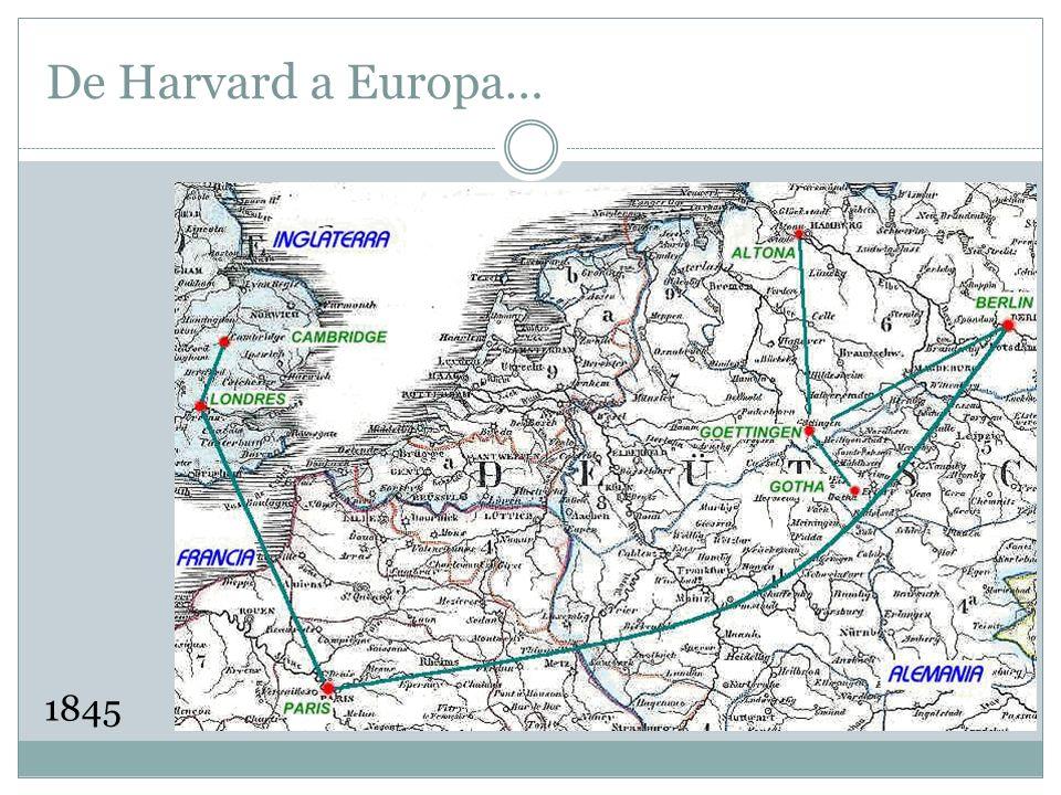 De Harvard a Europa… 1845