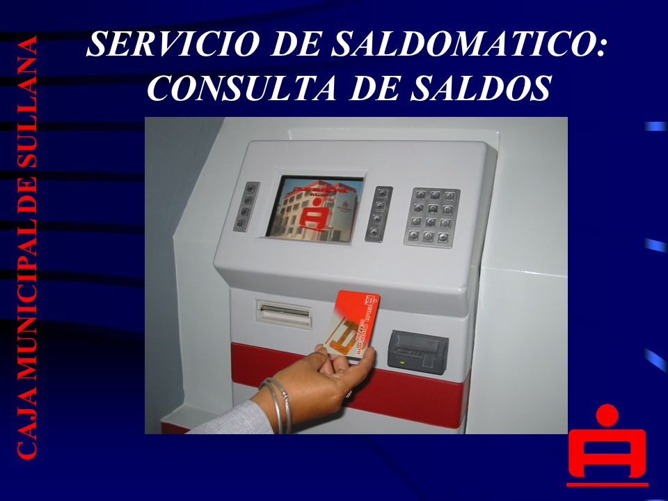 SERVICIO DE SALDOMATICO: CONSULTA DE SALDOS