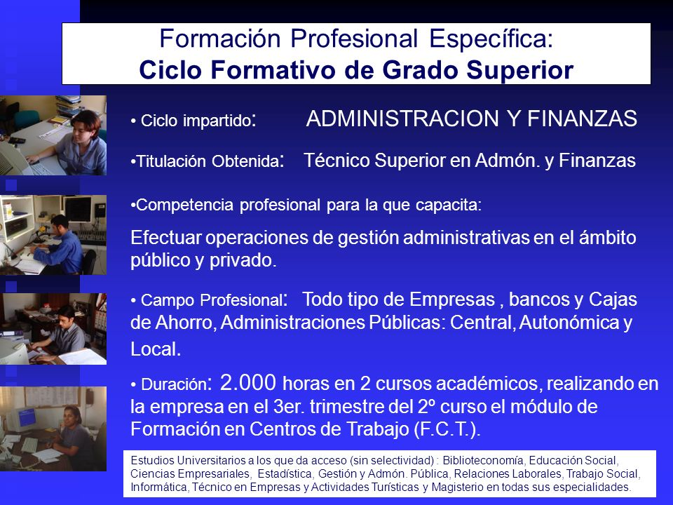 Formación Profesional Específica: Ciclo Formativo de Grado Superior