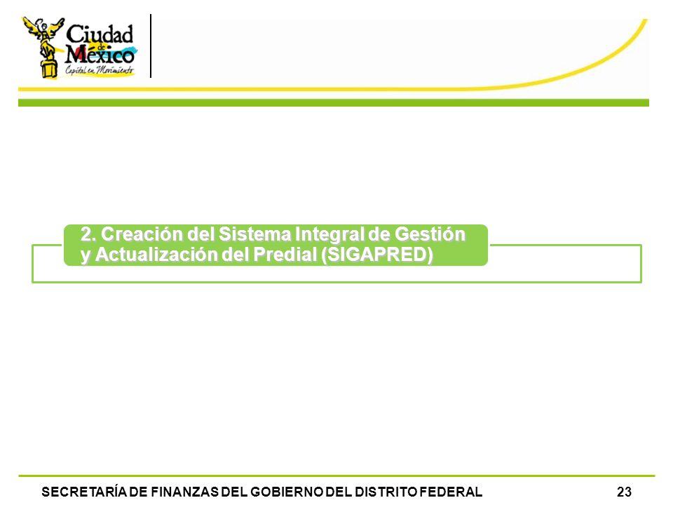 2. Creación del Sistema Integral de Gestión y Actualización del Predial (SIGAPRED)