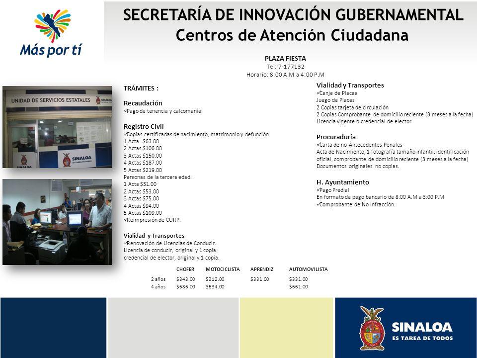 SECRETARÍA DE INNOVACIÓN GUBERNAMENTAL Centros de Atención Ciudadana