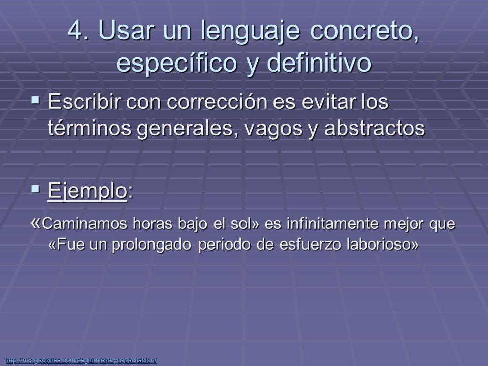 4. Usar un lenguaje concreto, específico y definitivo