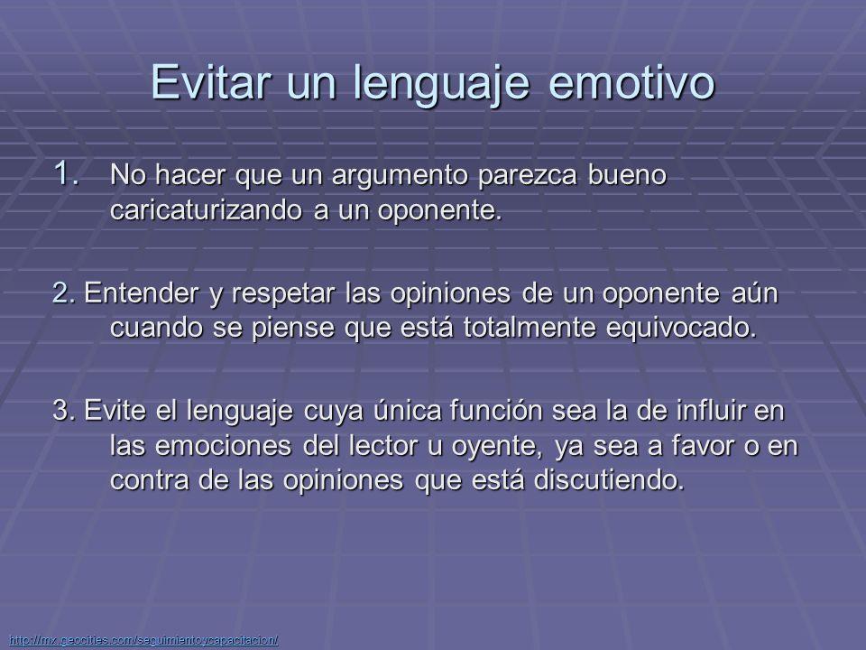 Evitar un lenguaje emotivo