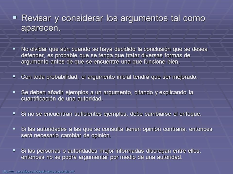 Revisar y considerar los argumentos tal como aparecen.