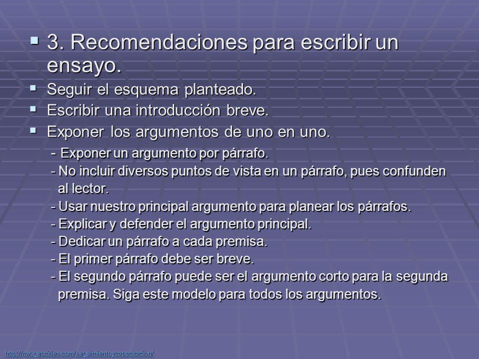 3. Recomendaciones para escribir un ensayo.