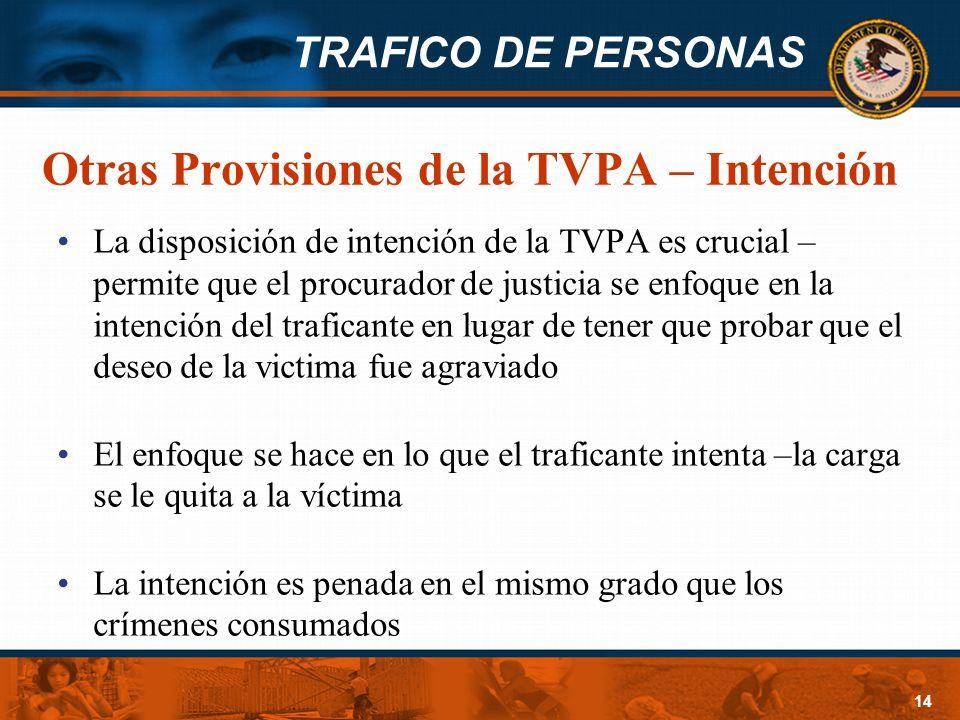 Otras Provisiones de la TVPA – Intención