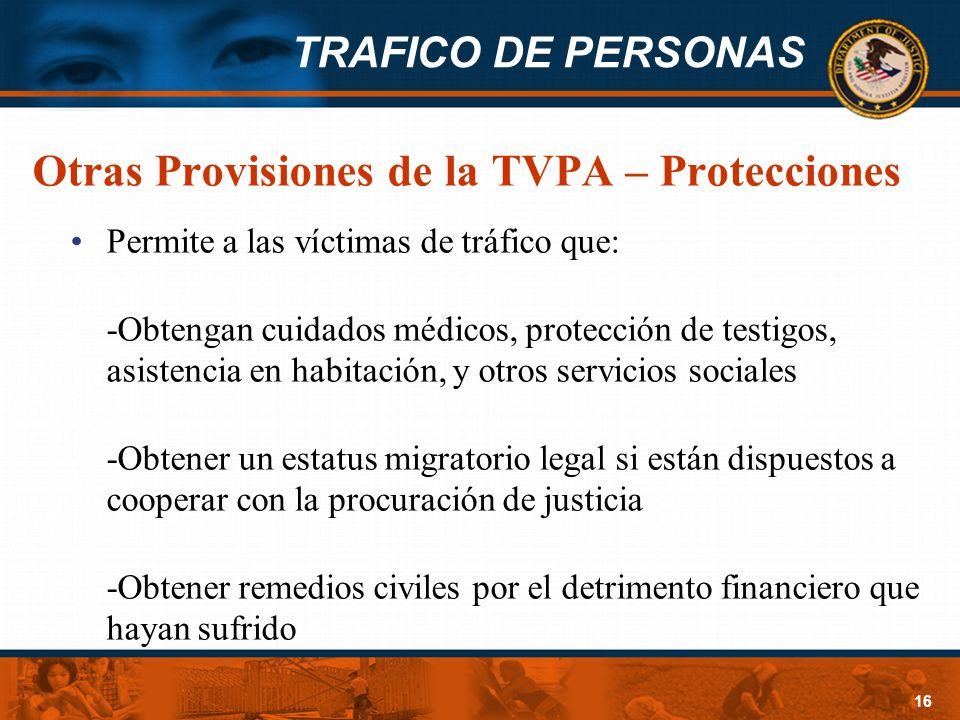 Otras Provisiones de la TVPA – Protecciones