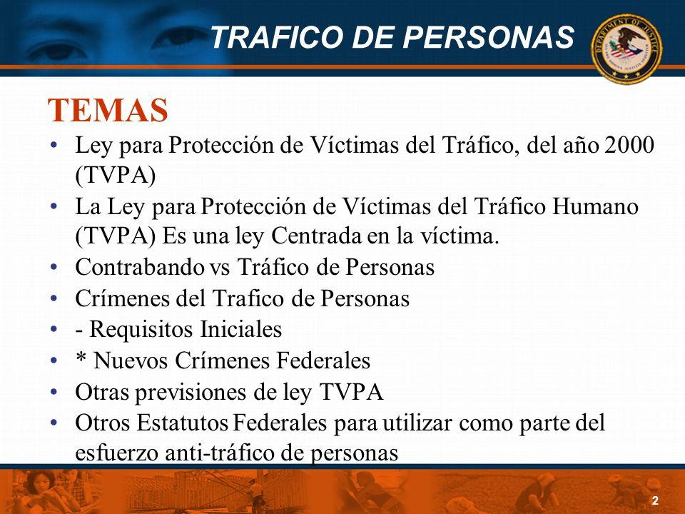 TEMAS Ley para Protección de Víctimas del Tráfico, del año 2000 (TVPA)