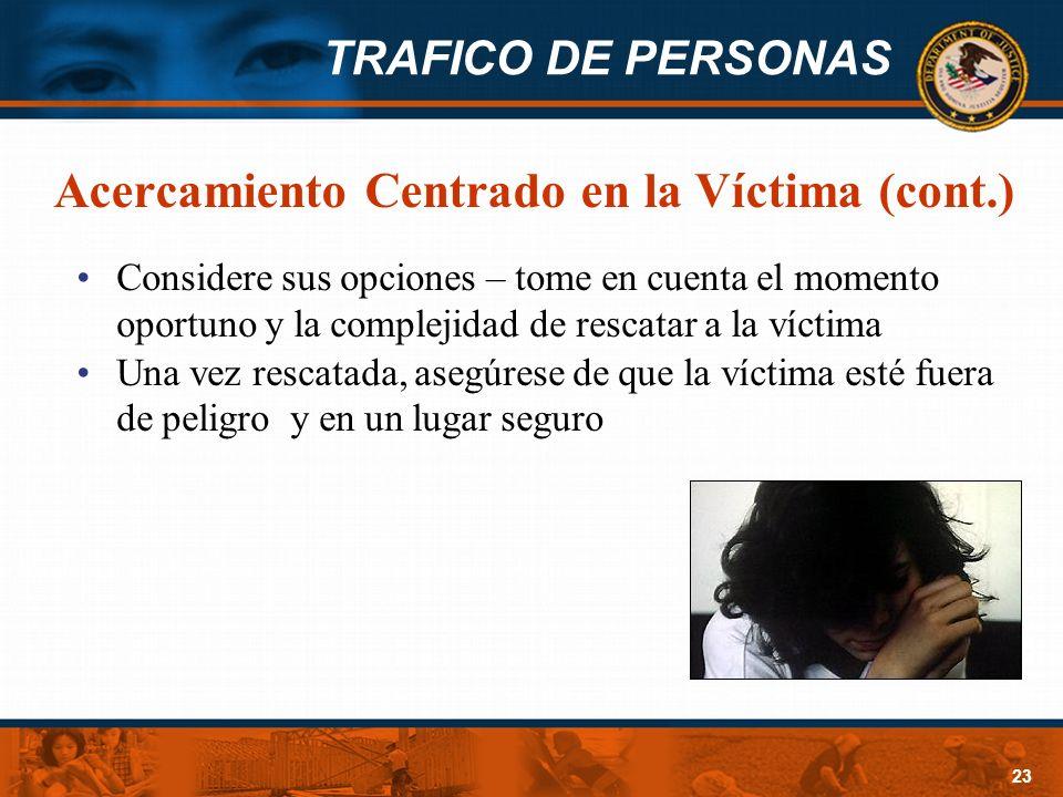 Acercamiento Centrado en la Víctima (cont.)