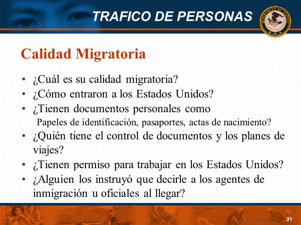 Calidad Migratoria ¿Cuál es su calidad migratoria