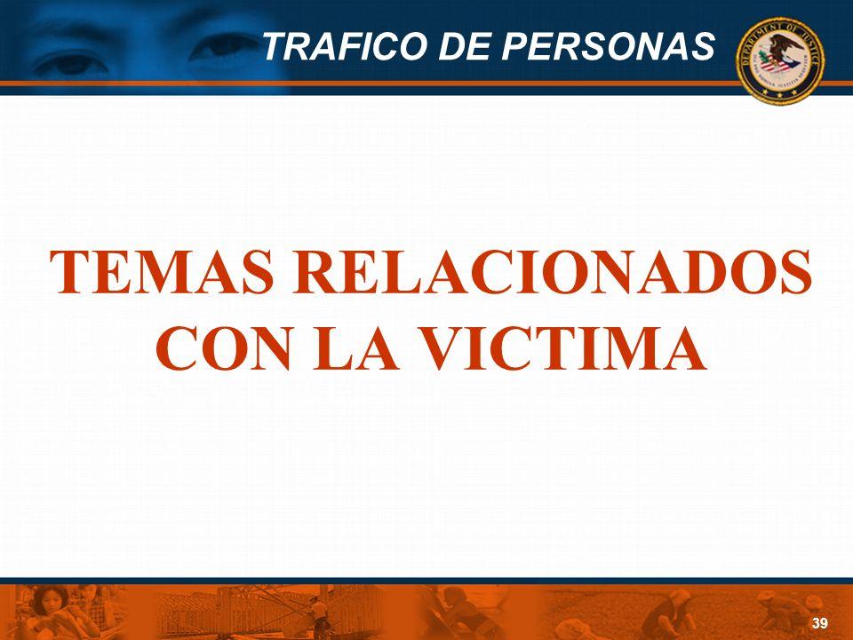 TEMAS RELACIONADOS CON LA VICTIMA