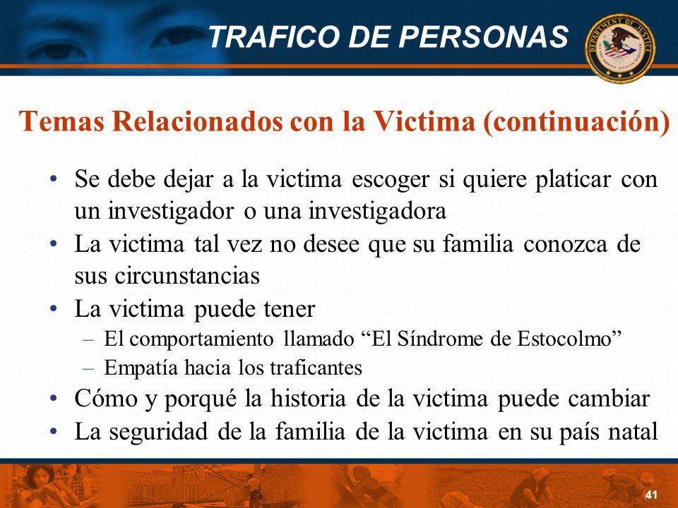 Temas Relacionados con la Victima (continuación)