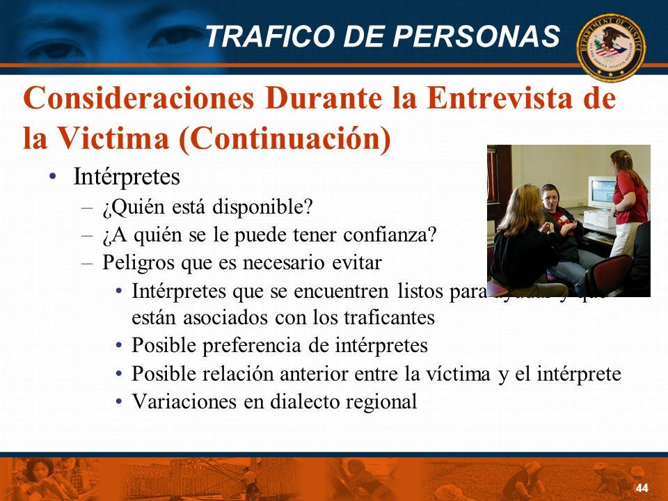 Consideraciones Durante la Entrevista de la Victima (Continuación)