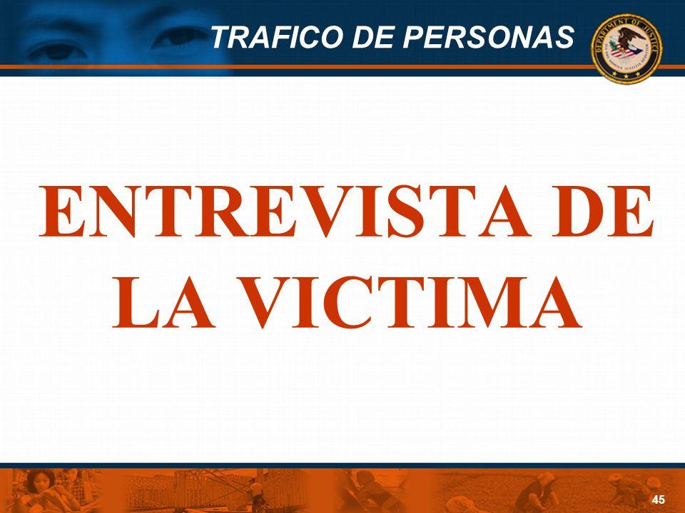 ENTREVISTA DE LA VICTIMA