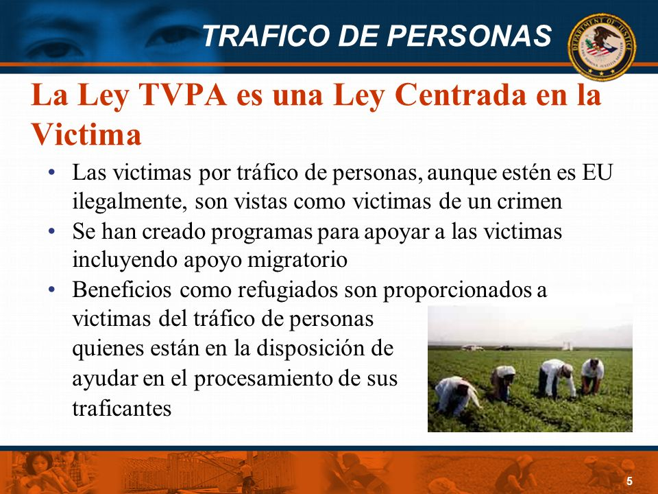 La Ley TVPA es una Ley Centrada en la Victima