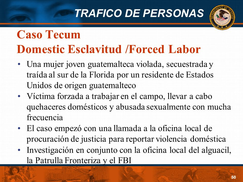 Caso Tecum Domestic Esclavitud /Forced Labor