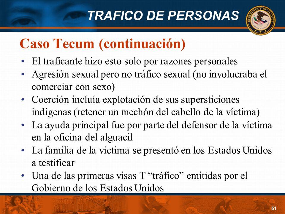 Caso Tecum (continuación)