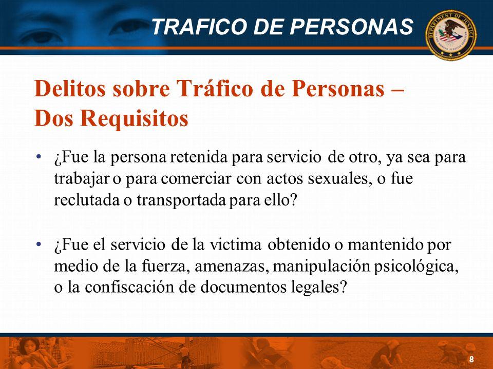 Delitos sobre Tráfico de Personas – Dos Requisitos