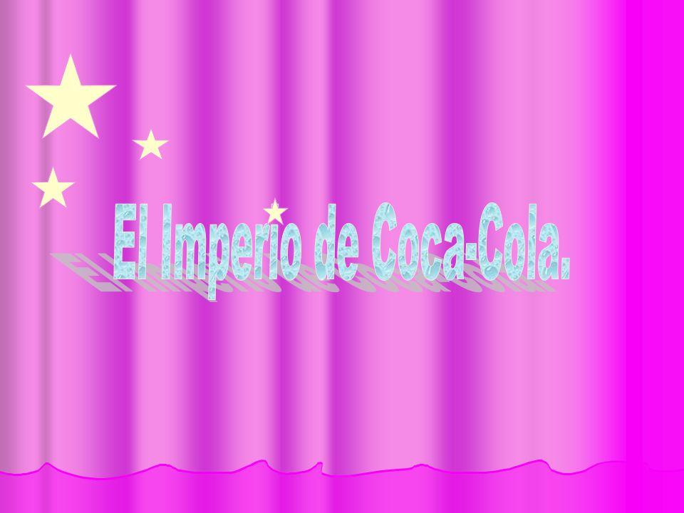El Imperio de Coca-Cola.