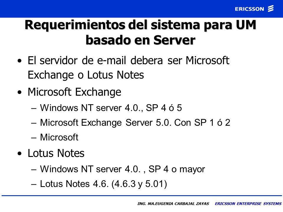 Requerimientos del sistema para UM basado en Server