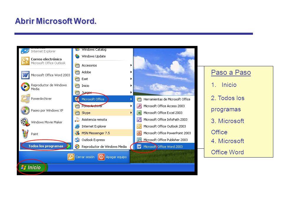 Abrir Microsoft Word. Paso a Paso Inicio 2. Todos los programas