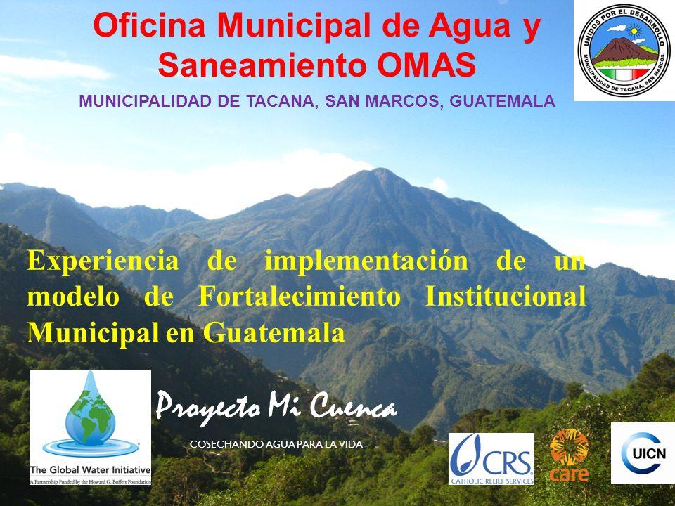 Proyecto Mi Cuenca Oficina Municipal de Agua y Saneamiento OMAS