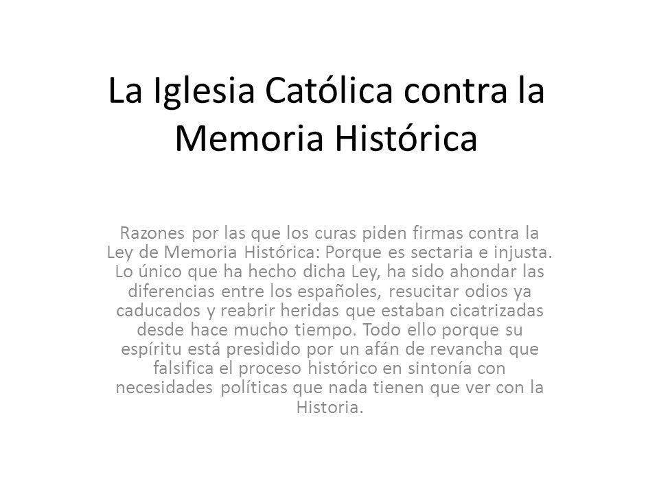 La Iglesia Católica contra la Memoria Histórica